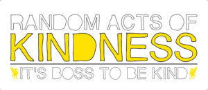 Random Acts of Kindness campaign