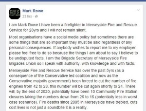 The Facebook status posted by secretary of the Fire Brigade Union, Mark Rowe.